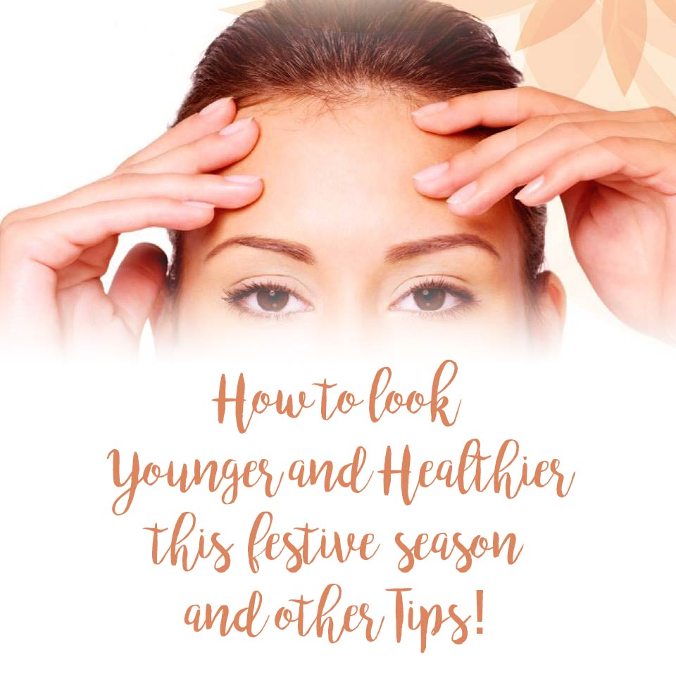 How To Look Younger This Festive Season